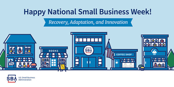 Graphic: Happy National Small Business Week 2020!