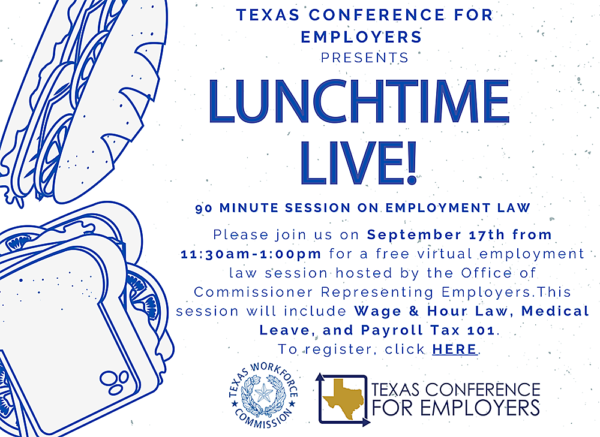 "Texas Conference for Employers ""Lunchtime Live!"" event graphic"