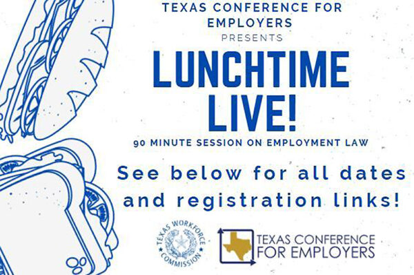"Texas Conference for Employers ""Lunchtime Live!"" event series graphic"