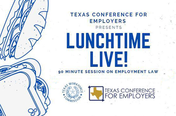 "Graphic for Texas Conference for Employers ""Lunchtime Live!"" event series"
