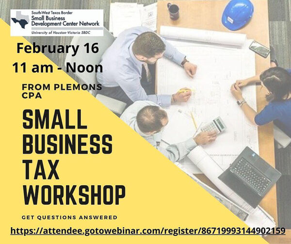 Graphic for UHV SBDC webinar Small Business Tax Workshop 2021-02-16